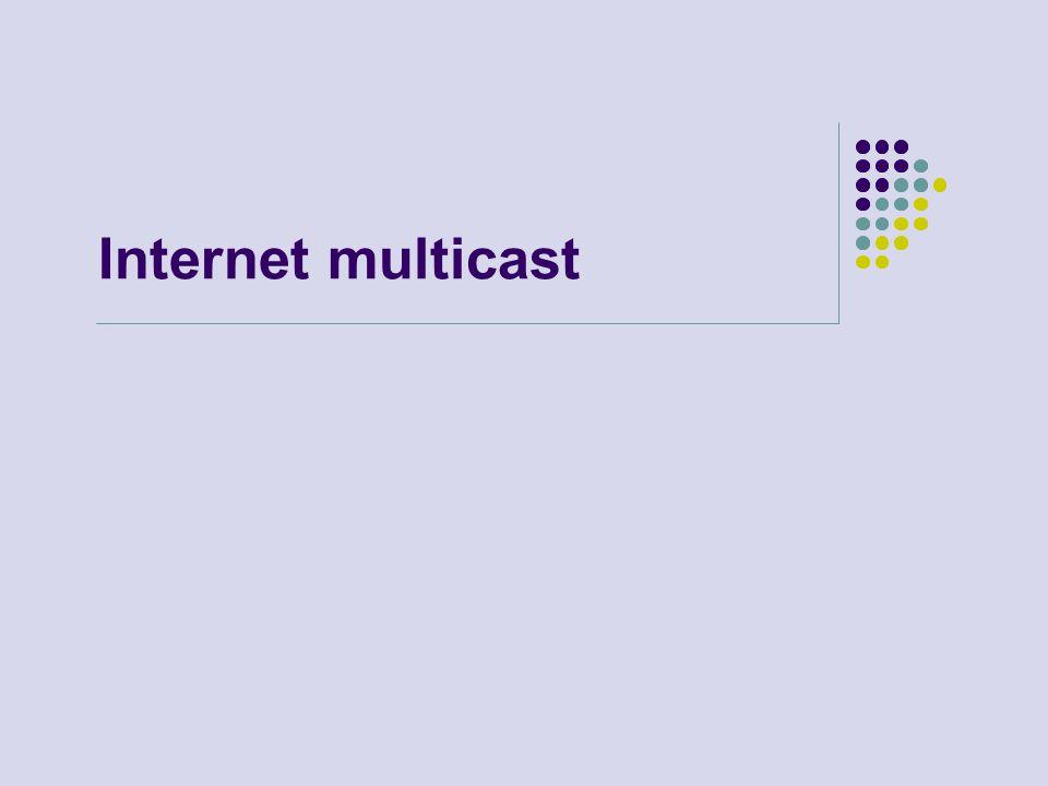 Internet multicast Klepněte a vložte poznámky.