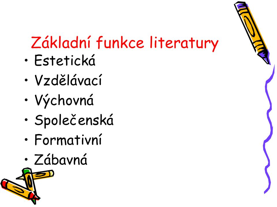 Základní funkce literatury