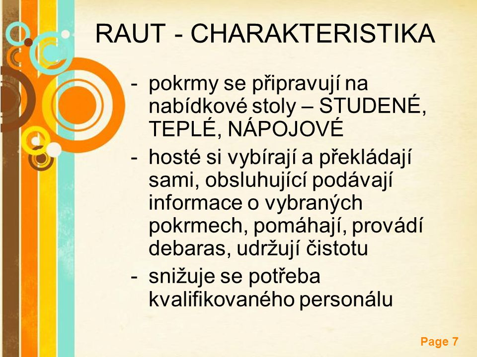 RAUT - CHARAKTERISTIKA