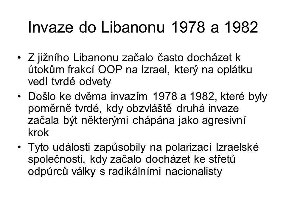 Invaze do Libanonu 1978 a 1982 Z jižního Libanonu začalo často docházet k útokům frakcí OOP na Izrael, který na oplátku vedl tvrdé odvety.
