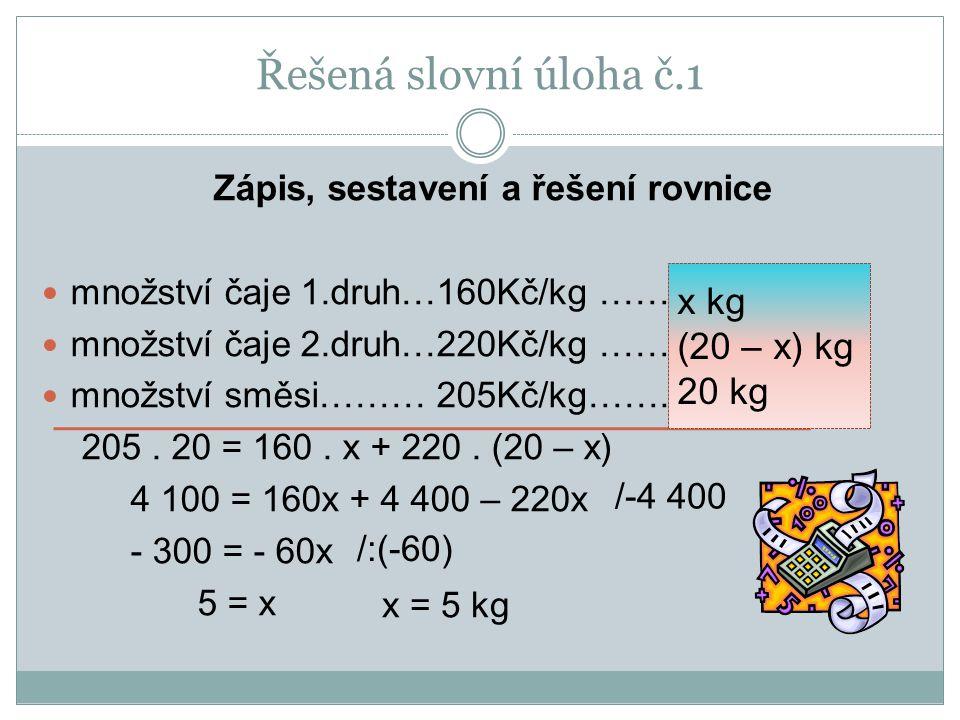 Zápis, sestavení a řešení rovnice