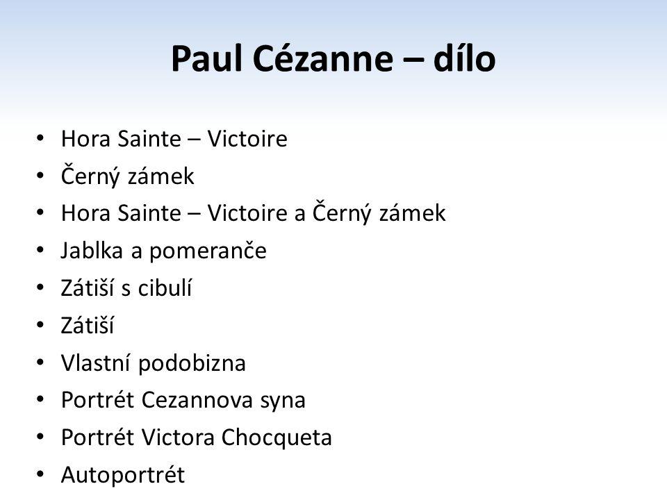 Paul Cézanne – dílo Hora Sainte – Victoire Černý zámek