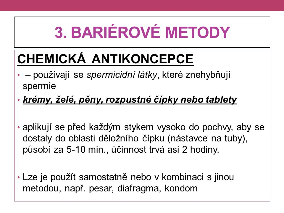 3. BARIÉROVÉ METODY CHEMICKÁ ANTIKONCEPCE