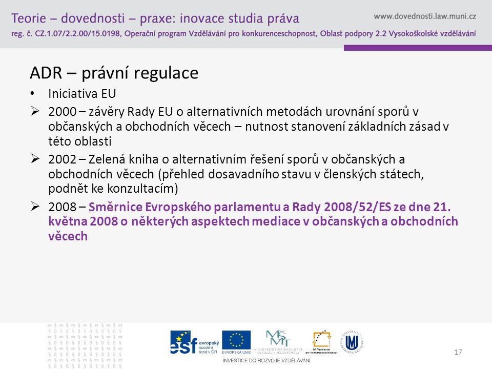ADR – právní regulace Iniciativa EU