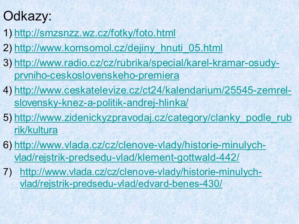 Odkazy: http://smzsnzz.wz.cz/fotky/foto.html