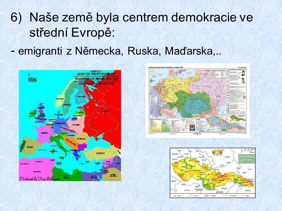 Naše země byla centrem demokracie ve střední Evropě: