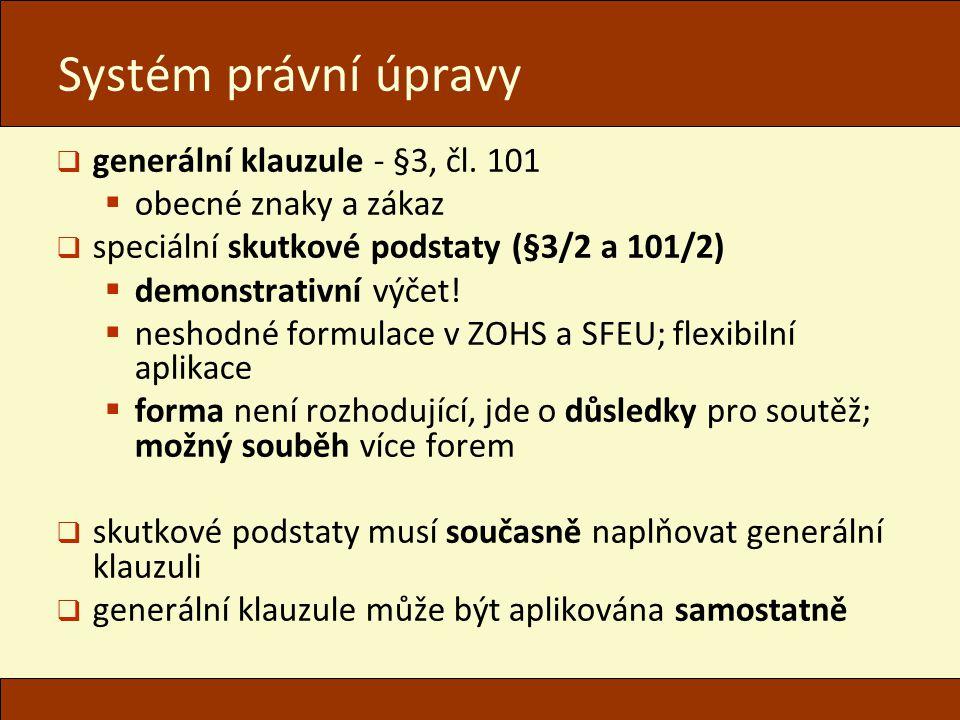 Systém právní úpravy generální klauzule - §3, čl. 101