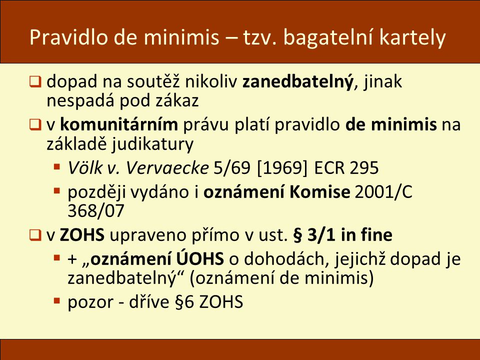 Pravidlo de minimis – tzv. bagatelní kartely
