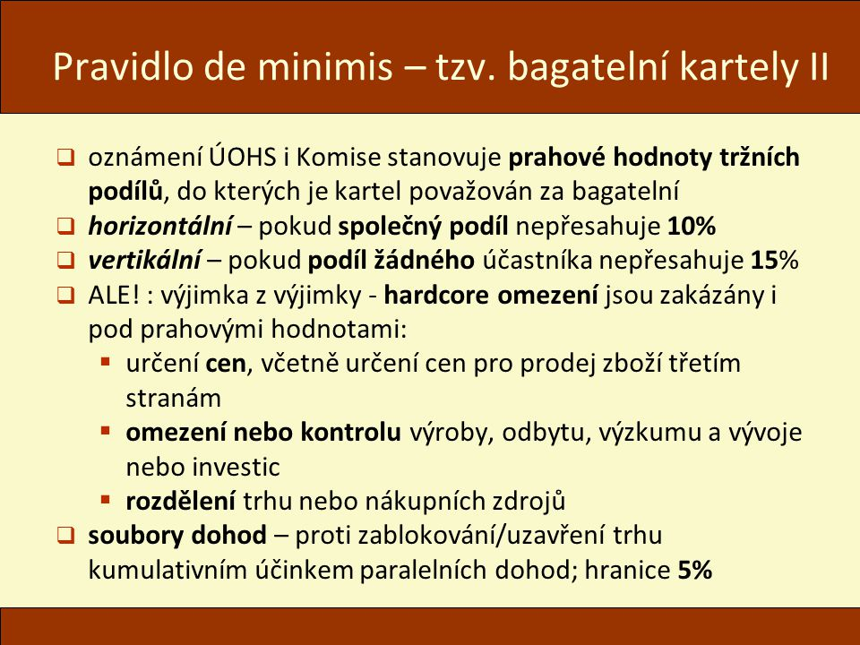 Pravidlo de minimis – tzv. bagatelní kartely II
