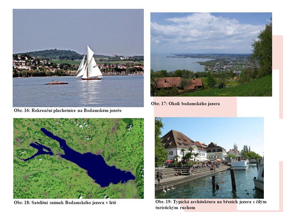 Obr. 17: Okolí bodamského jezera