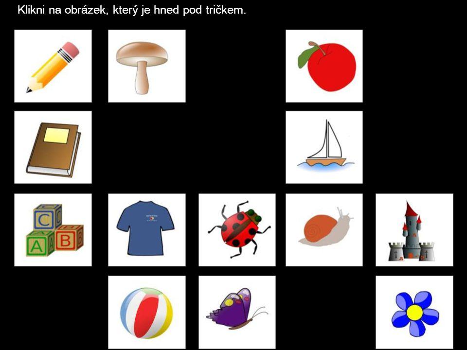 Klikni na obrázek, který je hned pod tričkem.