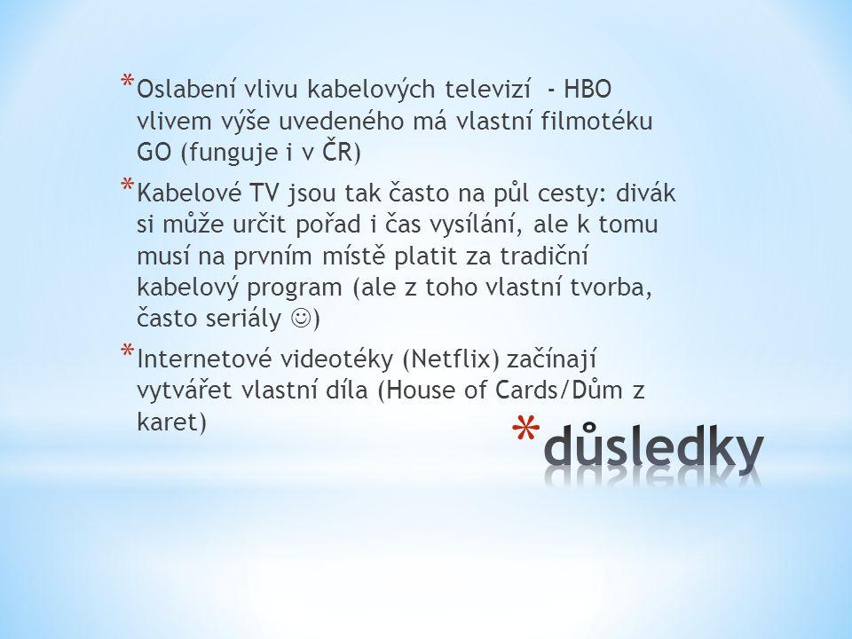 Oslabení vlivu kabelových televizí - HBO vlivem výše uvedeného má vlastní filmotéku GO (funguje i v ČR)