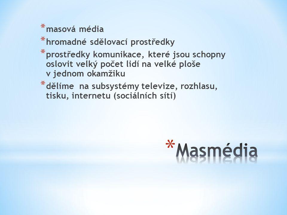 Masmédia masová média hromadné sdělovací prostředky