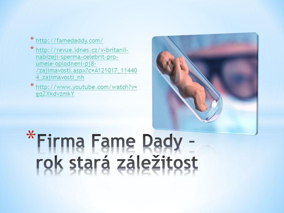 Firma Fame Dady – rok stará záležitost