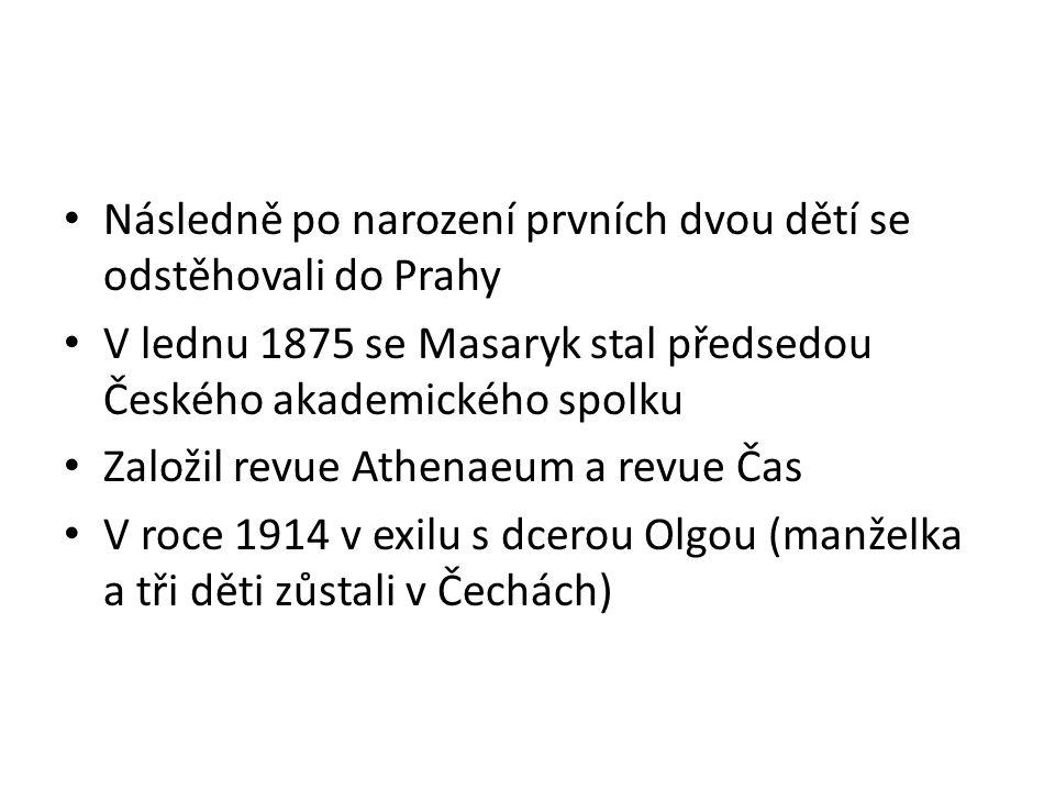 Následně po narození prvních dvou dětí se odstěhovali do Prahy
