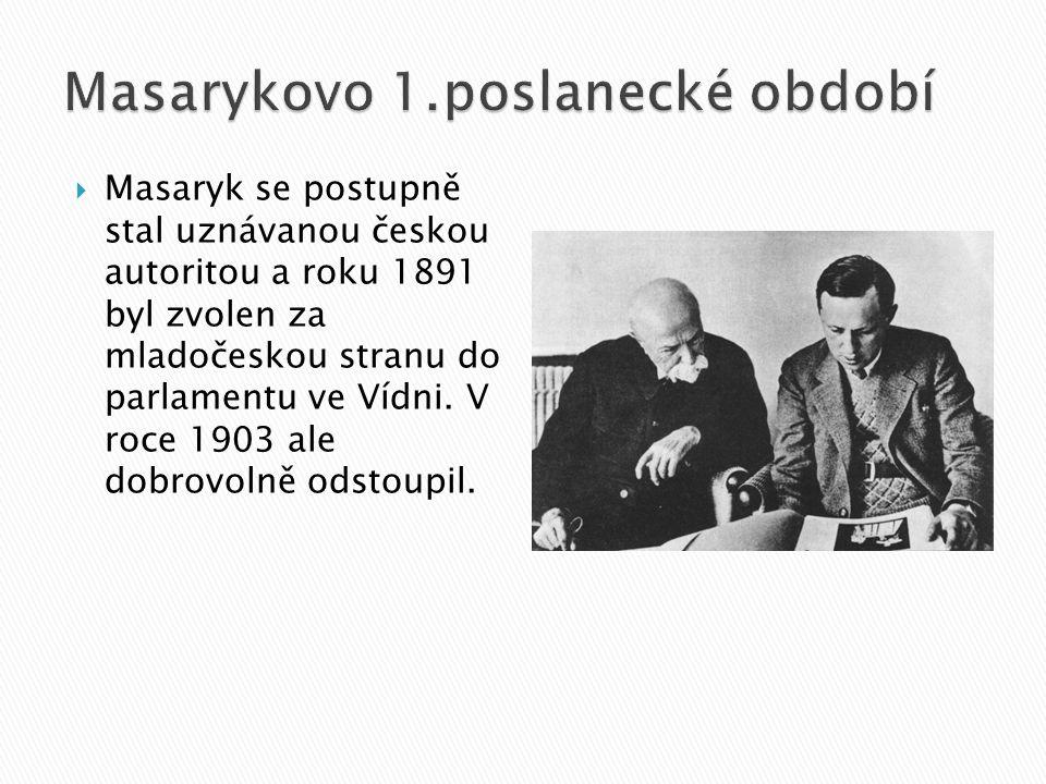Masarykovo 1.poslanecké období