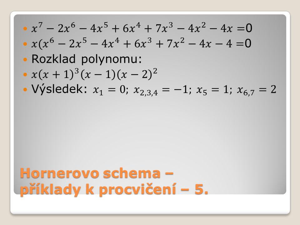 Hornerovo schema – příklady k procvičení – 5.