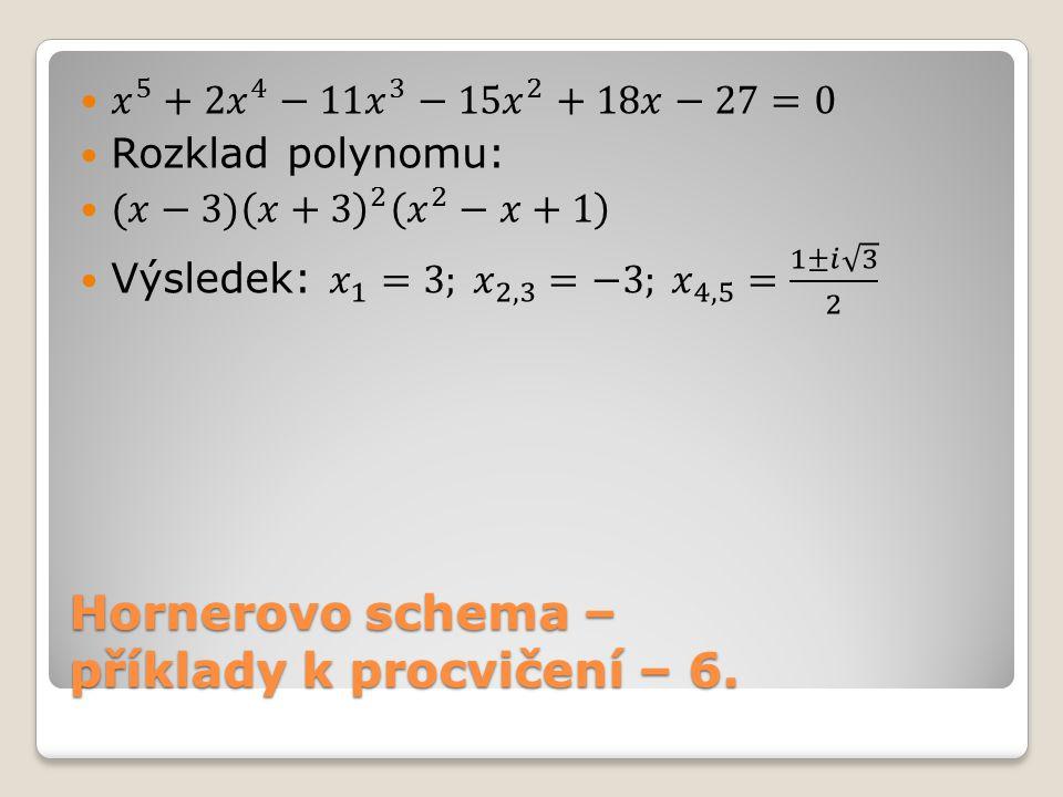 Hornerovo schema – příklady k procvičení – 6.