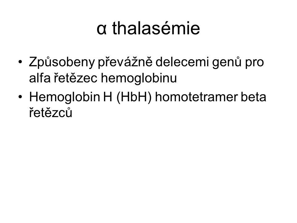 α thalasémie Způsobeny převážně delecemi genů pro alfa řetězec hemoglobinu.
