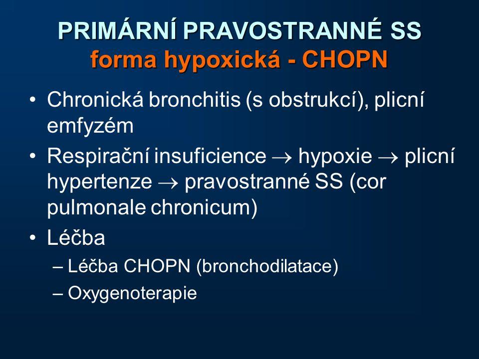 PRIMÁRNÍ PRAVOSTRANNÉ SS forma hypoxická - CHOPN