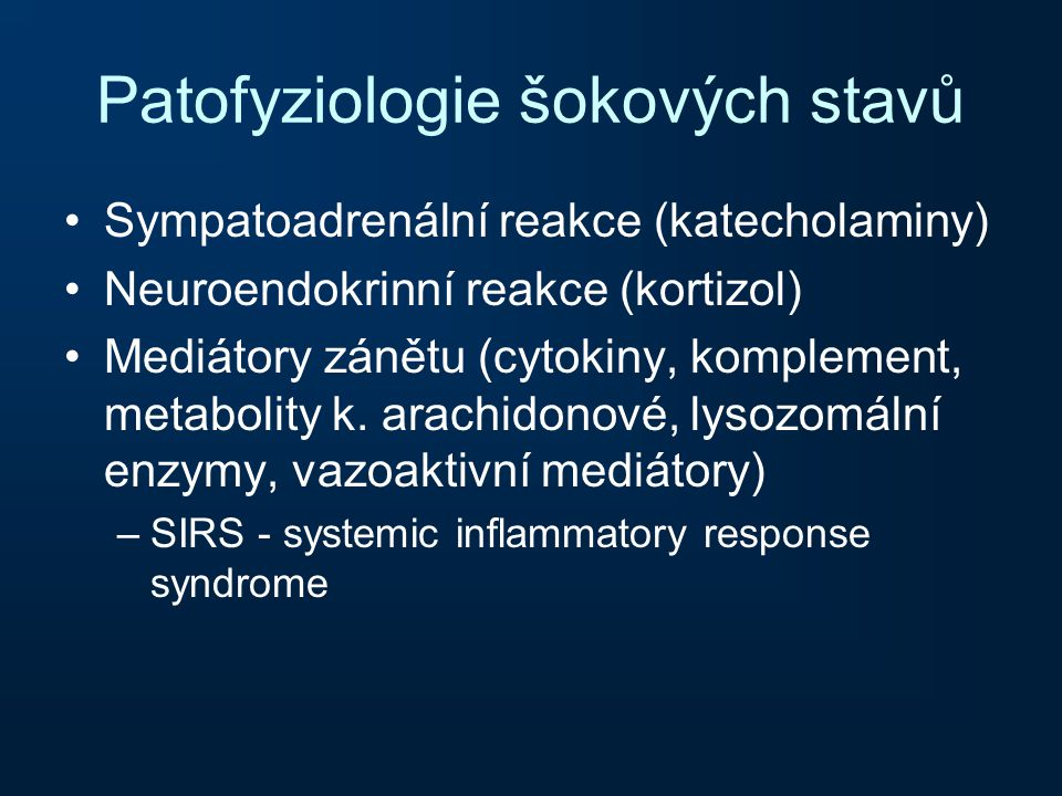 Patofyziologie šokových stavů