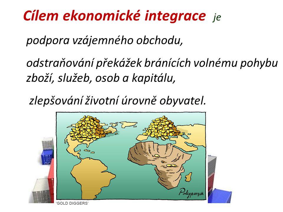 Cílem ekonomické integrace je