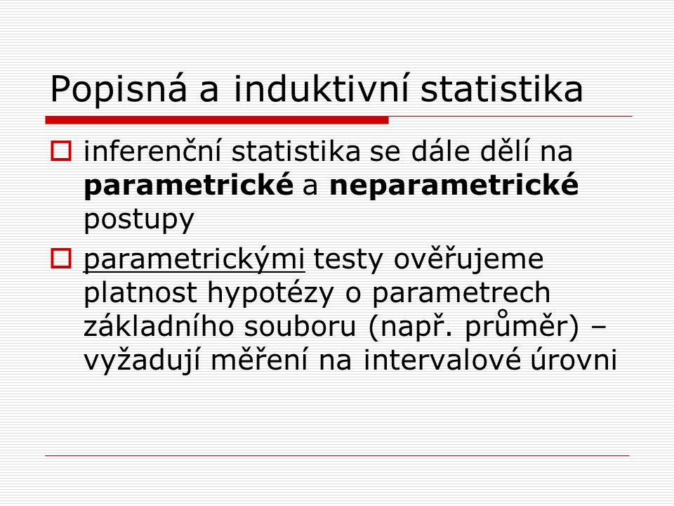 Popisná a induktivní statistika