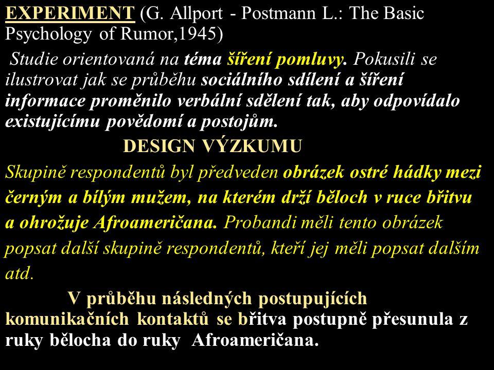EXPERIMENT (G. Allport - Postmann L