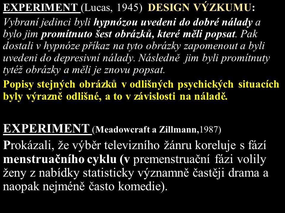 EXPERIMENT (Meadowcraft a Zillmann,1987)