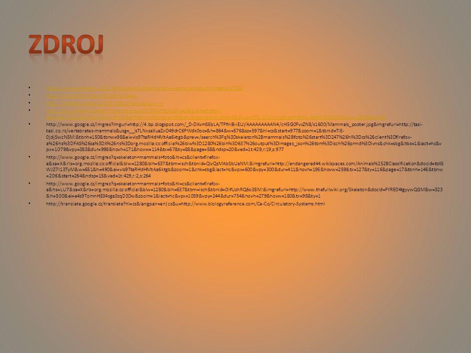 zdroj http://www.seminarky.cz/Obratlovci-prehledne-srovnani-v-tabulce-maturitni-otazka-13302. http://leccos.com/index.php/clanky/savci.