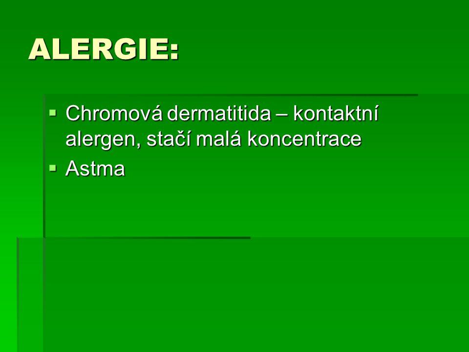 ALERGIE: Chromová dermatitida – kontaktní alergen, stačí malá koncentrace Astma