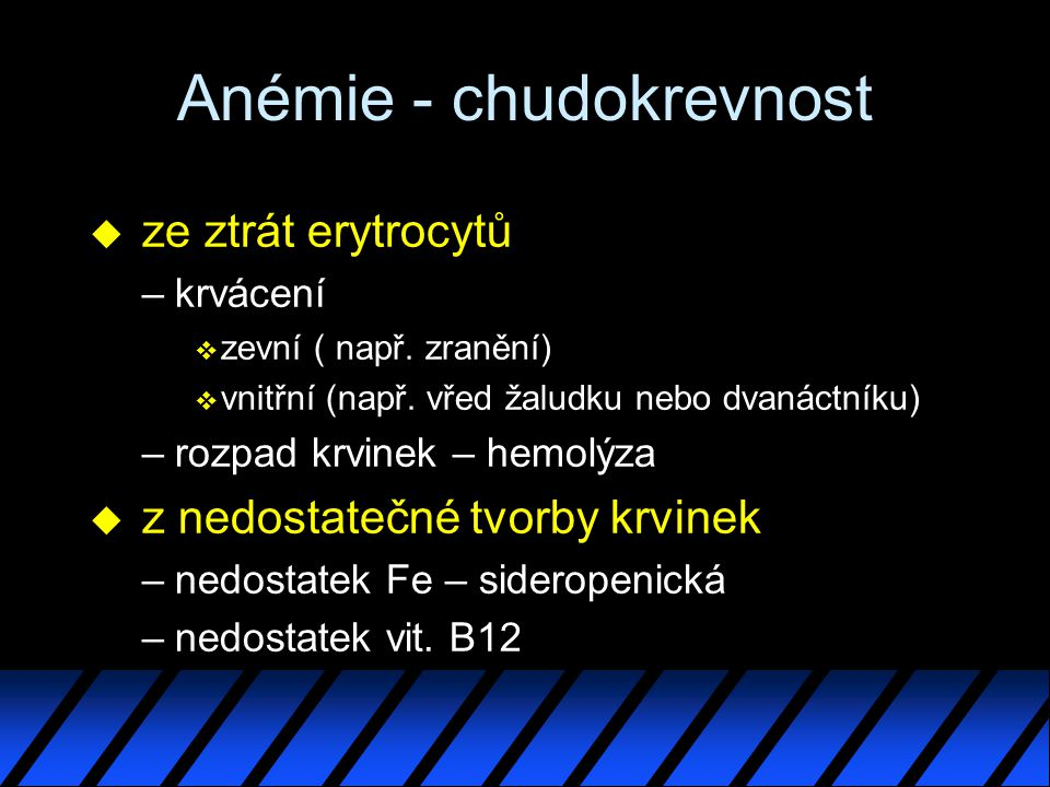 Anémie - chudokrevnost