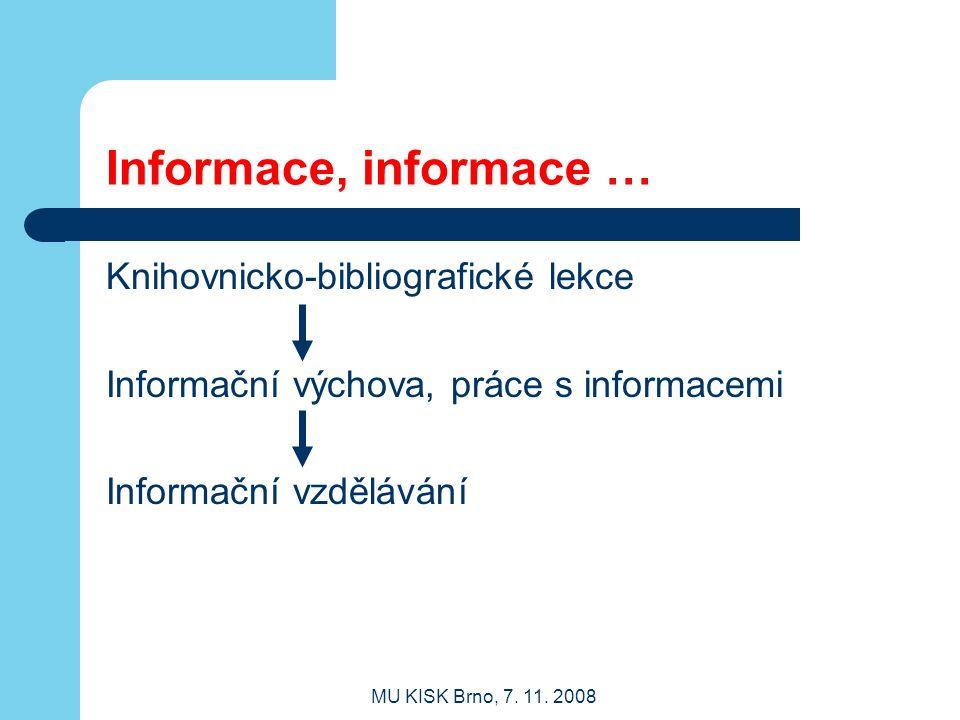 Informace, informace … Knihovnicko-bibliografické lekce