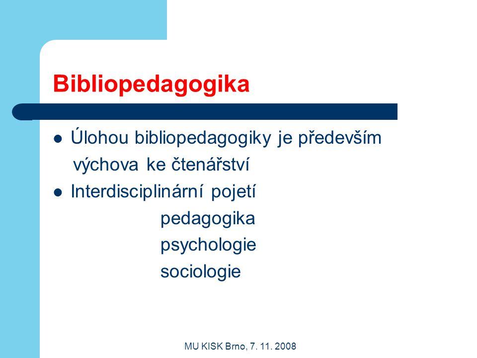 Bibliopedagogika Úlohou bibliopedagogiky je především