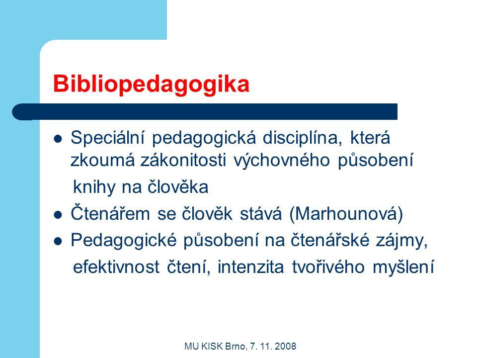 Bibliopedagogika Speciální pedagogická disciplína, která zkoumá zákonitosti výchovného působení. knihy na člověka.