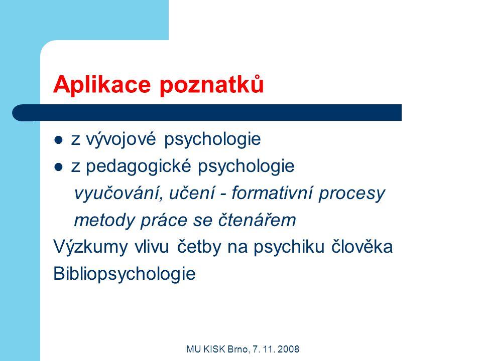 Aplikace poznatků z vývojové psychologie z pedagogické psychologie