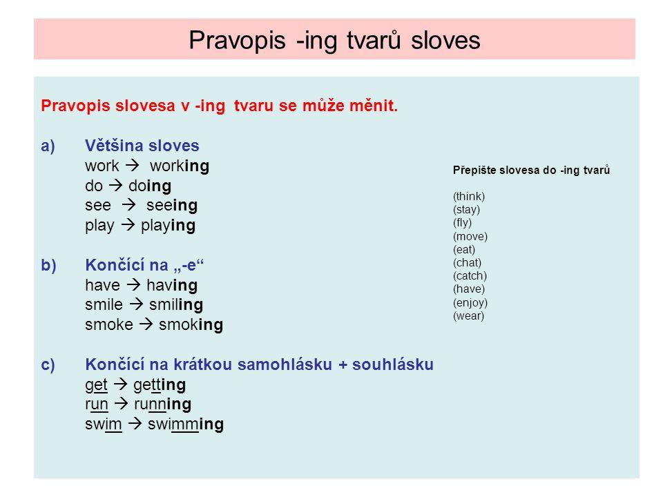 Pravopis -ing tvarů sloves