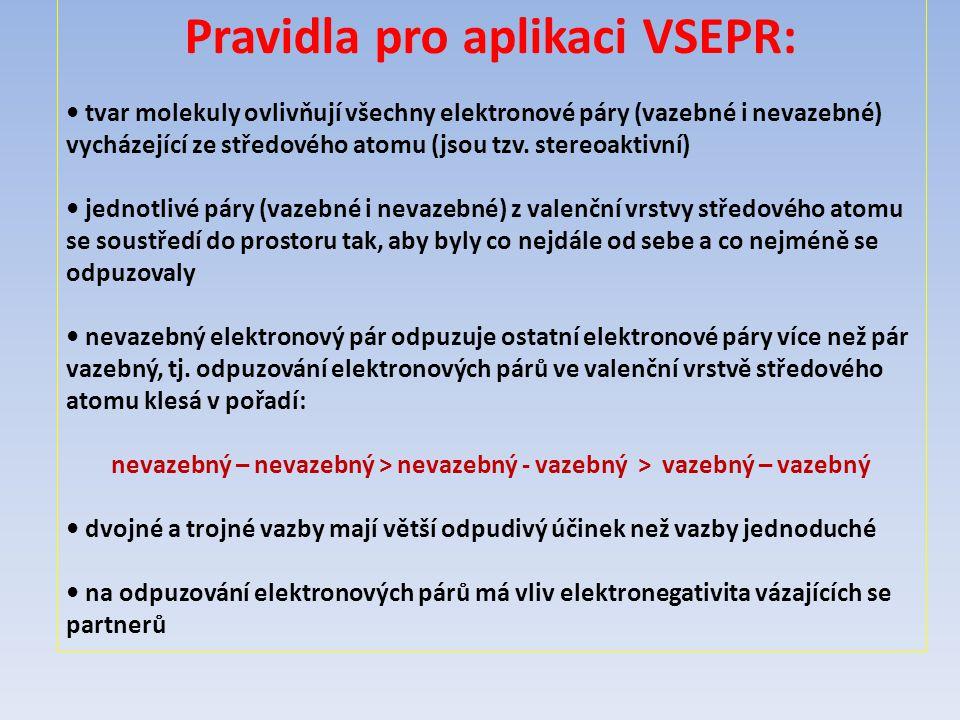 Pravidla pro aplikaci VSEPR: