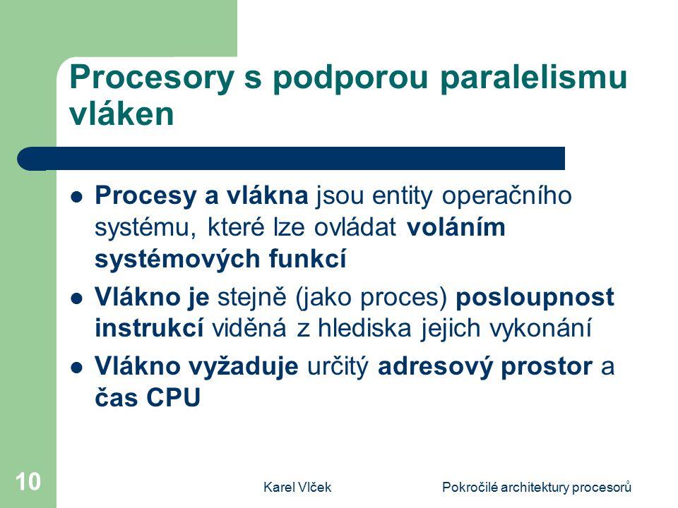 Procesory s podporou paralelismu vláken
