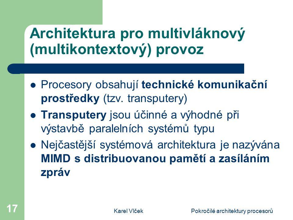 Architektura pro multivláknový (multikontextový) provoz