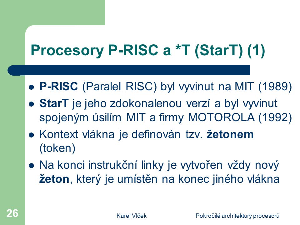 Procesory P-RISC a *T (StarT) (1)