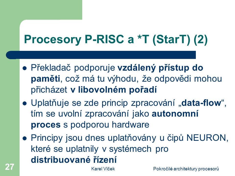 Procesory P-RISC a *T (StarT) (2)