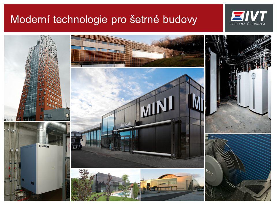 Moderní technologie pro šetrné budovy