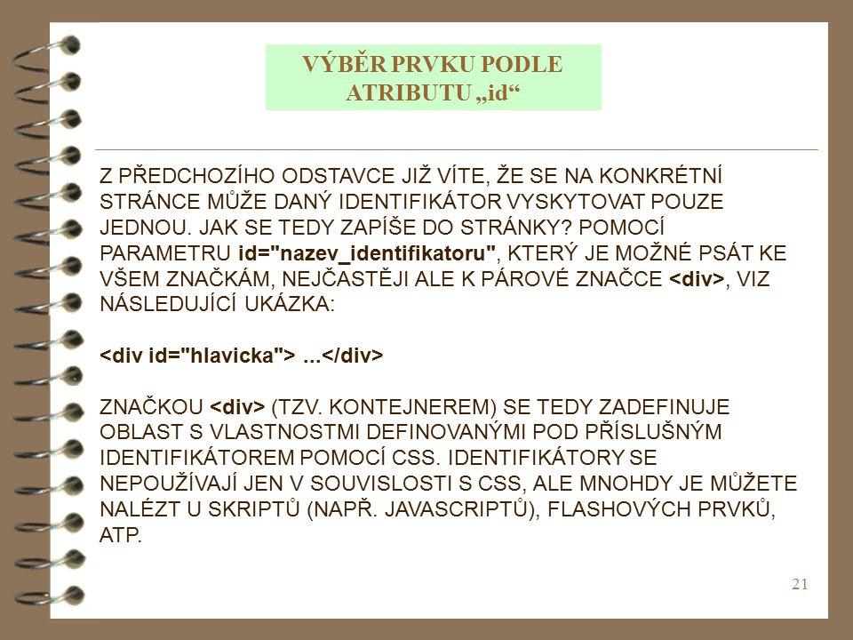 """VÝBĚR PRVKU PODLE ATRIBUTU """"id"""