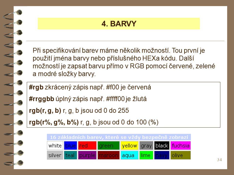 4. BARVY