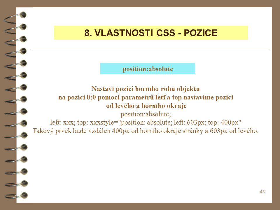 8. VLASTNOSTI CSS - POZICE