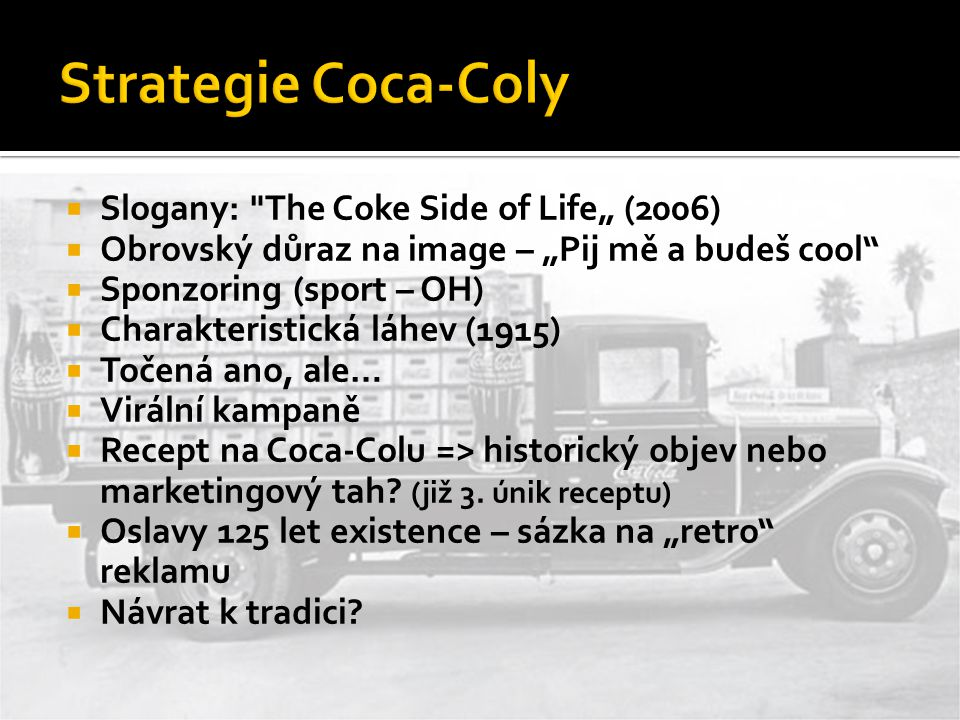 "Strategie Coca-Coly Slogany: The Coke Side of Life"" (2006)"