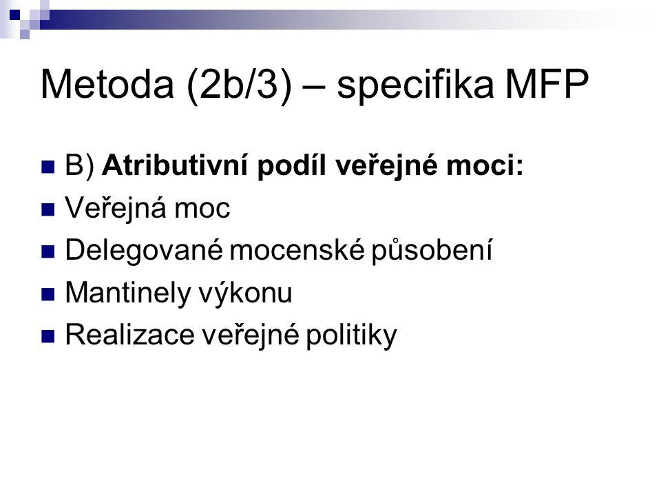 Metoda (2b/3) – specifika MFP