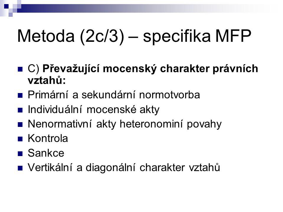 Metoda (2c/3) – specifika MFP
