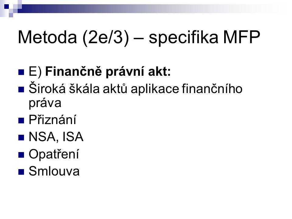 Metoda (2e/3) – specifika MFP